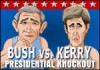 Sla elkaar helemaal in elkaar! Wint Bush of Kerry?